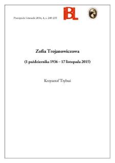 Zofia Trojanowiczowa (1 października 1936 – 17 listopada 2015)