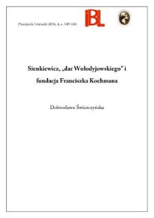 """Sienkiewicz, """"dar Wołodyjowskiego"""" i fundacja Franciszka Kochmana"""
