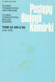 Postępy biologii komórki, Tom 23 nr 2, 1996
