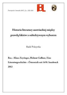 Historia literatury austriackiej między prawdą faktów a subiektywnym wyborem. Rec.: Klaus Zeyringer, Helmut Gollner, Eine Literaturgeschichte: Österreich seit 1650. Innsbruck 2012