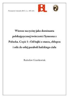 Wiersze na ryciny jako dominanta polskojęzycznej twórczości Symeona z Połocka. Część 1: Od bajki o starcu, chłopcu i ośle do oślej paraboli ludzkiego ciała