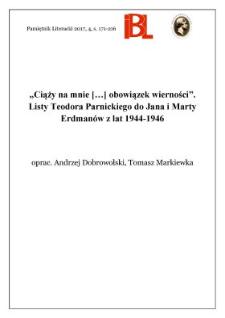 """""""Ciąży na mnie [...] obowiązek wierności"""". Listy Teodora Parnickiego do Jana i Marty Erdmanów z lat 1944–1946"""