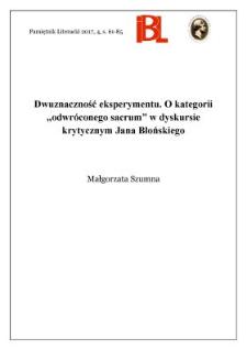 """Dwuznaczność eksperymentu. O kategorii """"odwróconego sacrum"""" w dyskursie krytycznym Jana Błońskiego"""