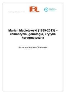 Marian Maciejewski (1937-2013) - romantyzm, genologia, krytyka kerygmatyczna