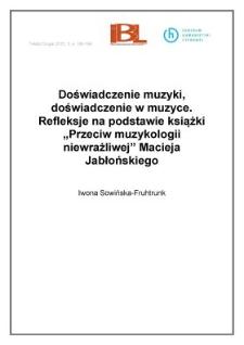 """Doświadczenie muzyki, doświadczenie w muzyce. Refleksje na podstawie książki """"Przeciw muzykologii niewrażliwej"""" Macieja Jabłońskiego"""