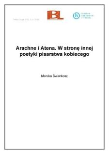 Arachne i Atena. W stronę innej poetyki pisarstwa kobiecego