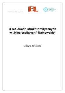 """O residuach struktur mitycznych w """"Niecierpliwych"""" Nałkowskiej"""