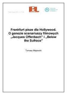 Frankfurt pisze dla Hollywood. O genezie scenariuszy filmowych Jacques Offenbach i Below the Surface
