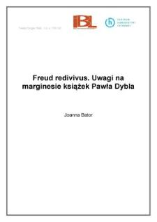 Freud redivivus. Uwagi na marginesie książek Pawła Dybla