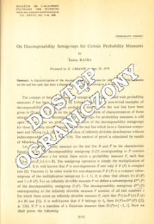 On decomposability semigroups for certain probability measures
