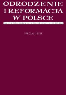 Odrodzenie i Reformacja w Polsce T. 61 (2017) Special Issue, From the Editors