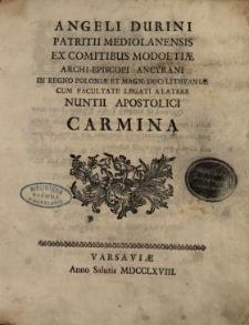 Angeli Durini Patritii Mediolanensis [...] Carmina. [Vol. 1].