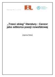 """""""Trzeci obieg"""" literatury: Cenzor jako odbiorca poezji nowofalowej"""