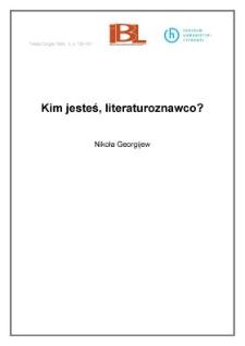 Kim jesteś, literaturoznawco?