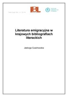 Literatura emigracyjna w krajowych bibliografiach literackich
