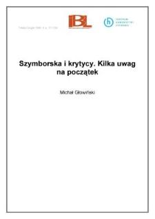 Szymborska i krytycy. Kilka uwag na początek