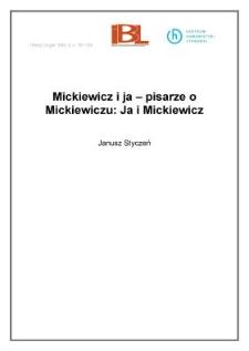 Mickiewicz i ja - pisarze o Mickiewiczu: Ja i Mickiewicz