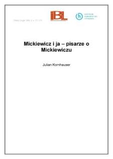 Mickiewicz i ja - pisarze o Mickiewiczu