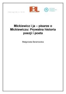 Mickiewicz i ja - pisarze o Mickiewiczu: Prywatna historia poezji i poeta
