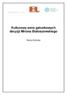 Kulturowy sens gatunkowych decyzji Mirona Białoszewskiego