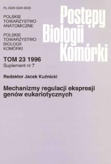 Postępy biologii komórki, Tom 23 supl. 7, 1996