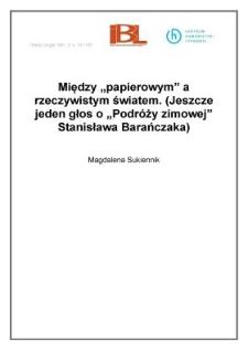 """Między """"papierowym"""" a rzeczywistym światem. (Jeszcze jeden głos o """"Podróży zimowej"""" Stanisława Barańczaka)"""