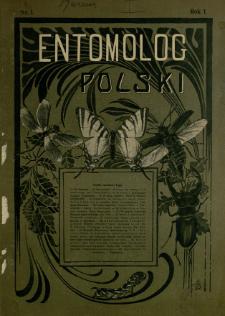 Entomolog Polski : czasopismo poświęcone sprawom entomologji. Rok 1, nr 3 (1911)