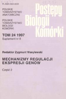 Postępy biologii komórki, Tom 24 supl. 8, 1997