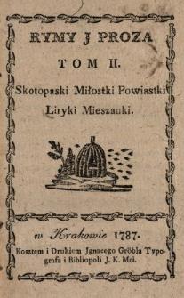 Rymy J Proza. T. 2, Skotopaski, Miłostki, Powiastki, Liryki, Mieszanki