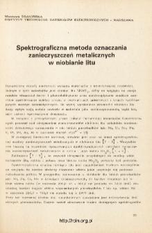 Spektrograficzna metoda oznaczania zanieczyszczeń metalicznych w niobianie litu