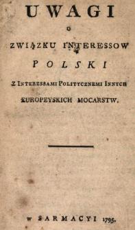 Uwagi O Związku Interessow Polski Z Interessami Politycznemi Innych Europeyskich Mocarstw