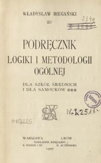 Podręcznik logiki i metodologii ogólnej dla szkół średnich i dla samouków