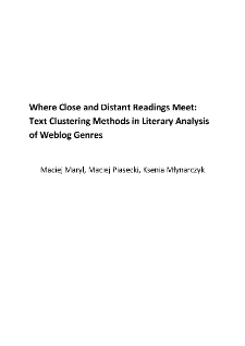 Where Close and Distant Readings Meet: Text Clustering Methods in Literary Analysis of Weblog Genres