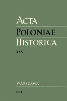 Acta Poloniae Historica T. 30 (1974), Comptes rendus