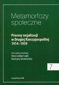 Procesy socjalizacji w Drugiej Rzeczypospolitej 1914-1939 : zbiór studiów. Strony tytułowe. Spis treści