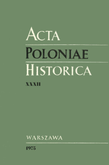 Acta Poloniae Historica T. 32 (1975), Notes