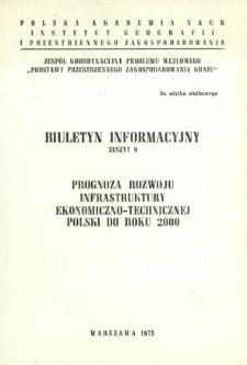 Prognoza rozwoju infrastruktury ekonomiczno-technicznej Polski do roku 2000.