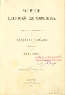 Schwere, Elektricität und Magnetismus
