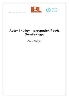 Autor i kulisy – przypadek Pawła Demirskiego