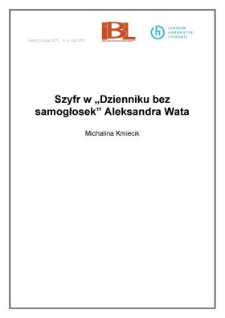 "Szyfr w ""Dzienniku bez samogłosek"" Aleksandra Wata"