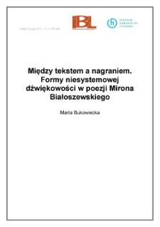 Między tekstem a nagraniem. Formy niesystemowej dźwiękowości w poezji Mirona Białoszewskiego