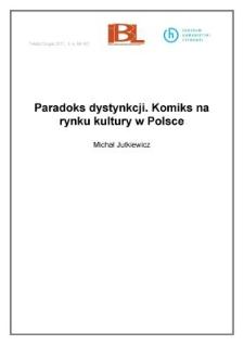 Paradoks dystynkcji. Komiks na rynku kultury w Polsce