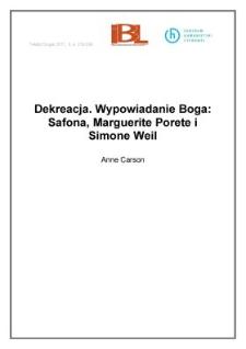 Dekreacja. Wypowiadanie Boga: Safona, Marguerite Porete i Simone Weil
