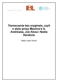 Tłumaczenie bez oryginału, czyli o stylu prozy Maurice'a S. Andrewsa, Joe Alexa i Noëla Randona