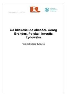 Od bliskości do obcości. Georg Brandes, Polska i kwestia żydowska