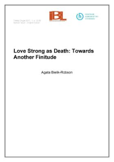 Love Strong as Death: Towards Another Finitude