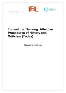 To Feel the Thinking: Affective Procedures of History and Criticism (Today)