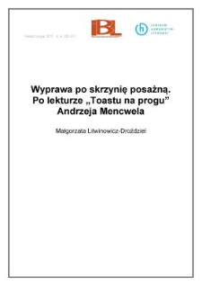 """Wyprawa po skrzynię posażną. Po lekturze """"Toastu na progu"""" Andrzeja Mencwela"""