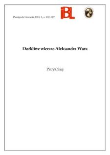 Dotkliwe wiersze Aleksandra Wata