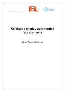 Kolekcja: między autonomią i reprezentacją